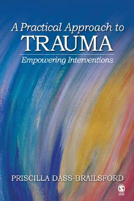 A Practical Approach to Trauma By Dass-brailsford, Priscilla Pathmavathie
