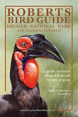 Roberts Bird Guide By Chittenden, Hugh/ Whyte, Ian/ Upfold, Guy (CON)